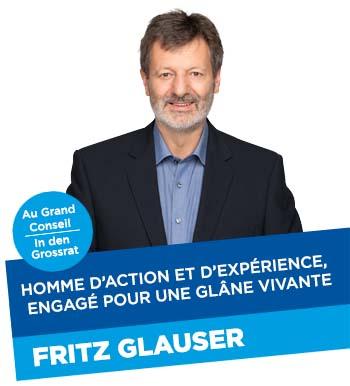 Fritz Glauser - Fiable et engagé - Zuverlässig und engagiert